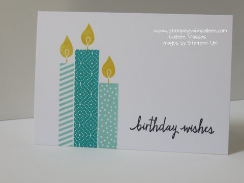 Build a Birthday Cards with Stampin Up Stamping with Colleen – Stampin Up Birthday Card
